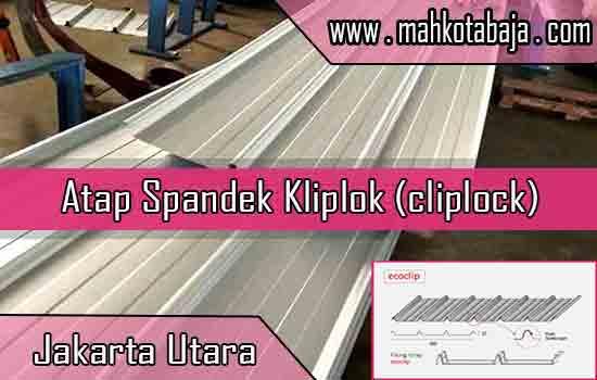 Harga Atap Spandek Kliplok Jakarta Utara