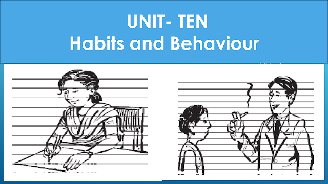 Solution of Class Eight (VIII) English | Unit- Ten | Habits and Behaviour