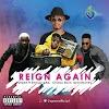 """MUSIC: 2Spen """" Reign Again"""" Ft. Energy Gad, Chinko Ekun & DJ Enimoney"""