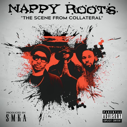 "Nappy Roots - ""The Scene From Collateral"""