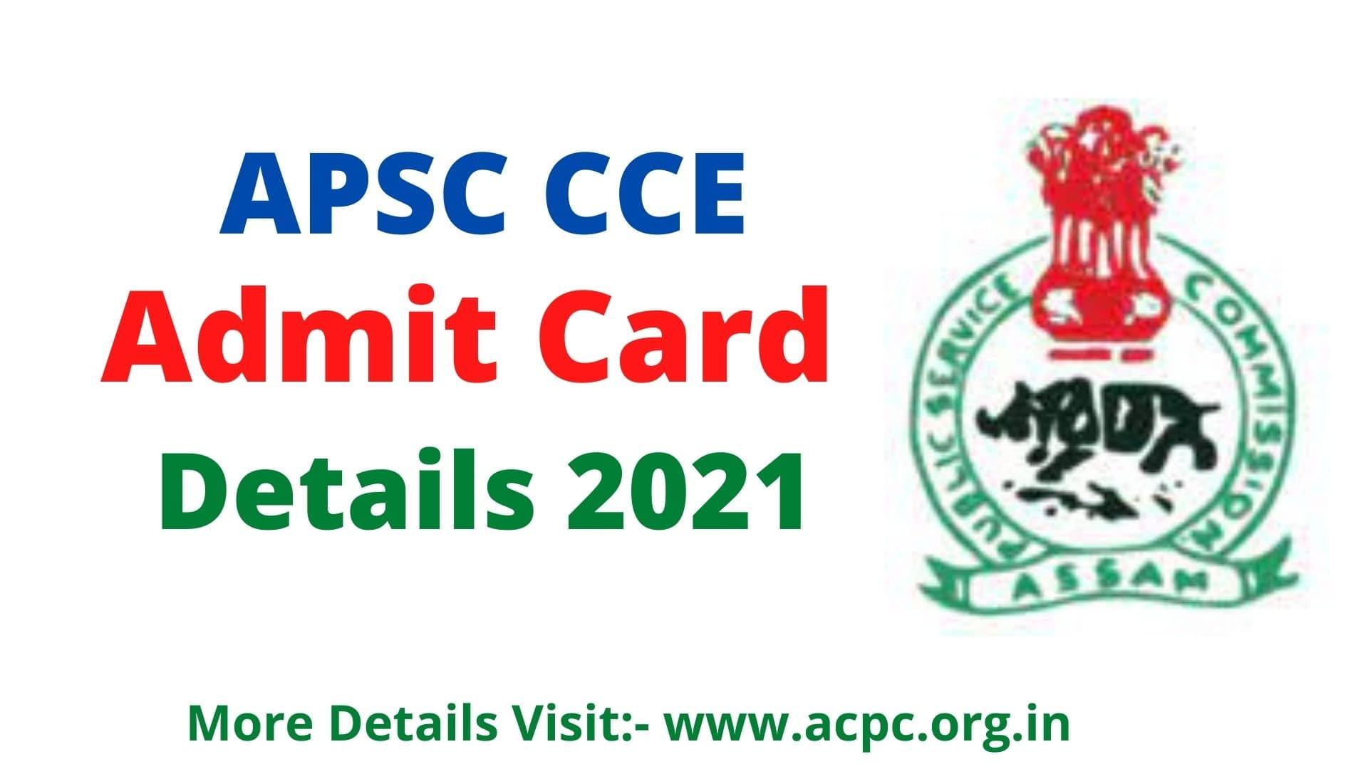 APSC CCE Admit Card 2021 Details