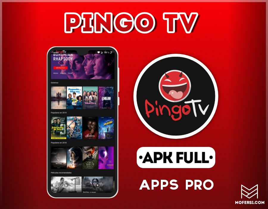 Pingo TV APK PREMIUM 2019 - Mofers