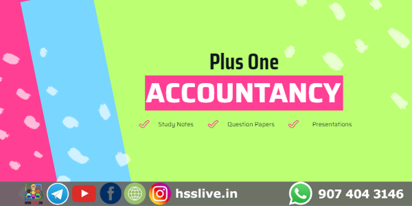 Higher Secondary Plus One Accountancy Study Notes