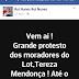 Moradores do Loteamento Tereza Mendonça, estão se reunindo para protestar com a compesa