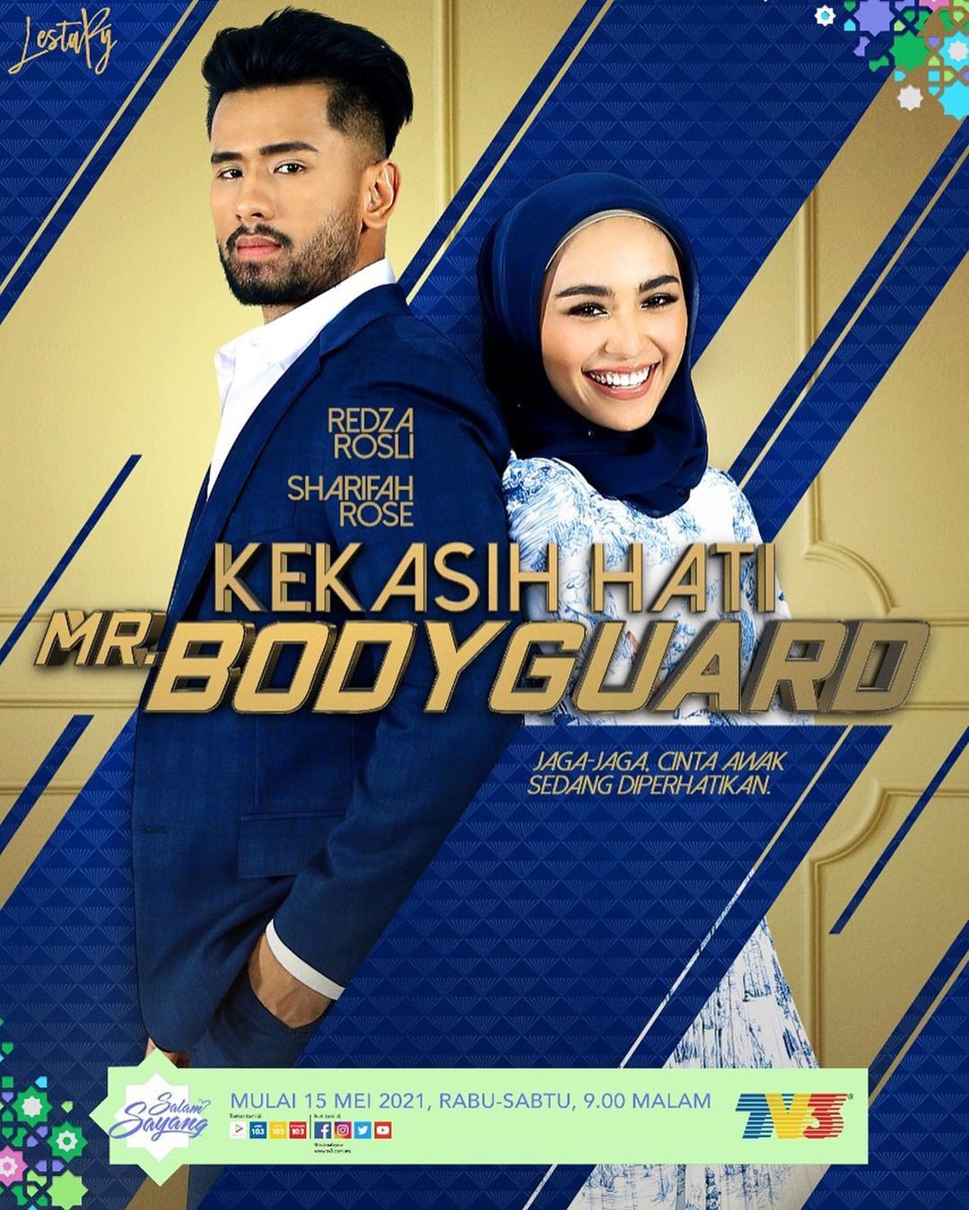 Drama Kekasih Hati Mr Bodyguard Slot Lestary TV3