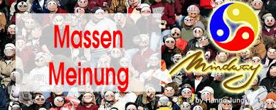 https://hj-mindway.blogspot.com/2013/10/wie-steht-es-mit-der-massenmeinung.html