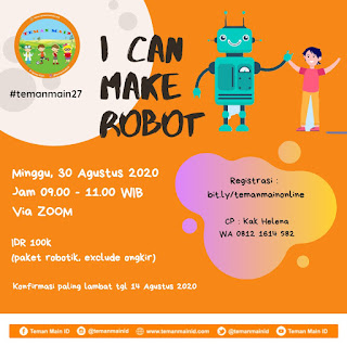 #temanmain27 : I Can Make Robot