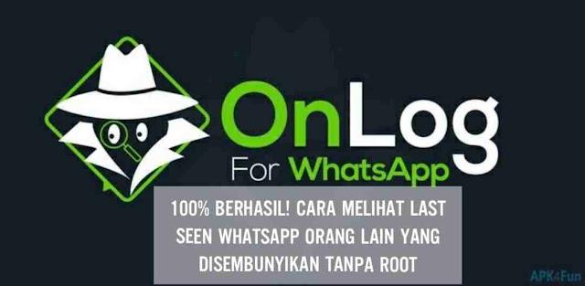 Cara melihat last seen whatsapp orang lain yang disembunyikan tanpa root