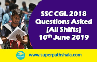SSC CGL Questions Asked 10th June 2019