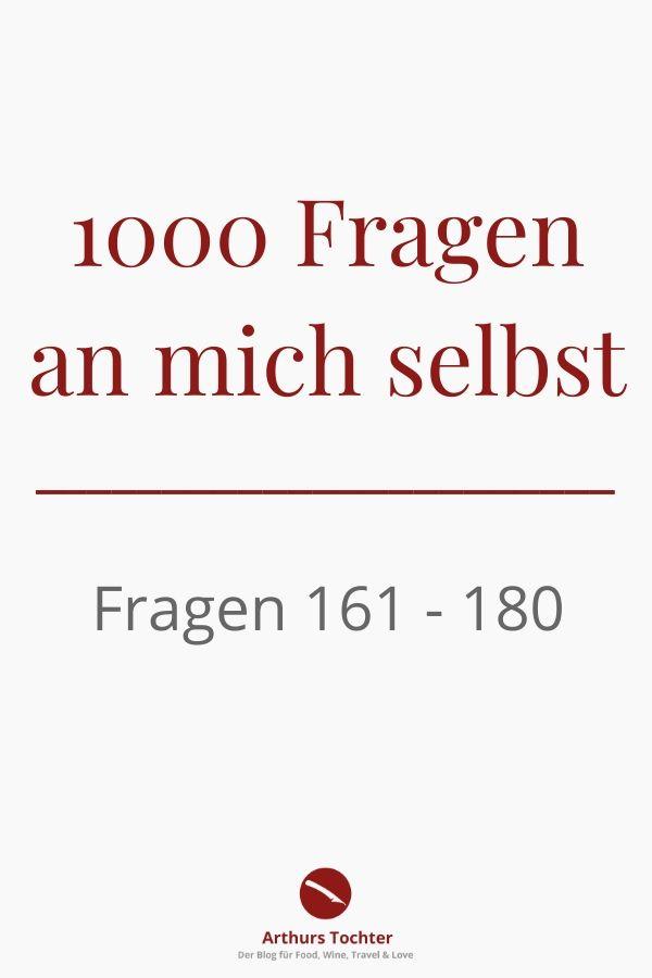 1000 Fragen an mich selbst. Heute: Fragen 161 - 180 #lifestyle #inspiration #1000 #fragen #blogger #selbstliebe