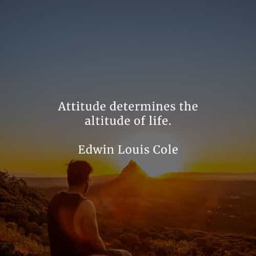 Attitude quotes that will make positivity out in you