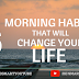 6 Miracle Morning Habits That will Change Your Life !!