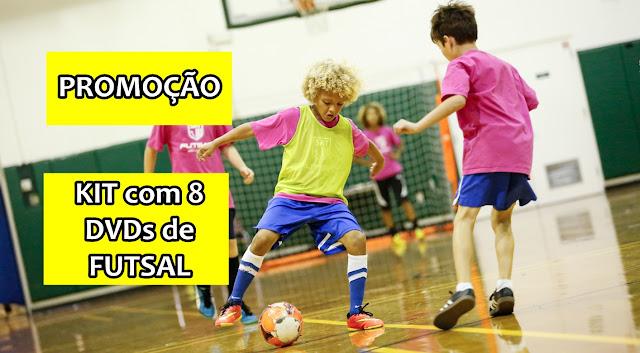 Promoção - Kit 8 dvds de Futsal
