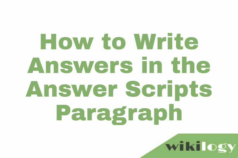 How to Write Answers in the Answer Scripts Paragraph