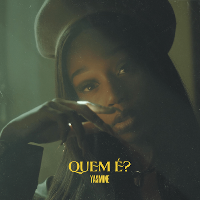 Yasmine - Quem é (Zouk) Download Mp3