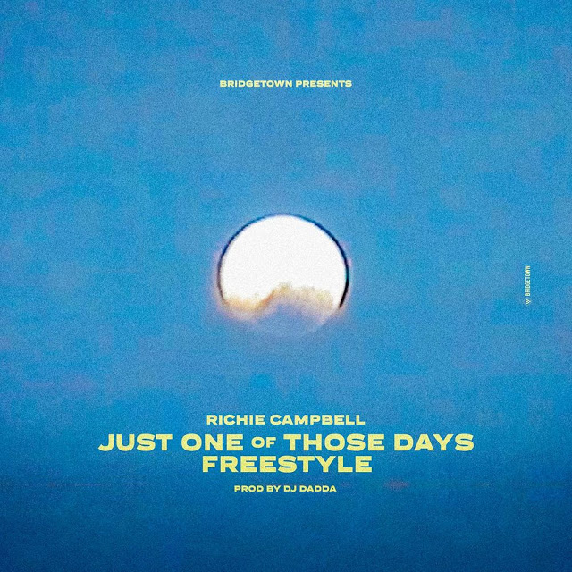Richie Campbell - Just One Of Those Days (Freestyle)