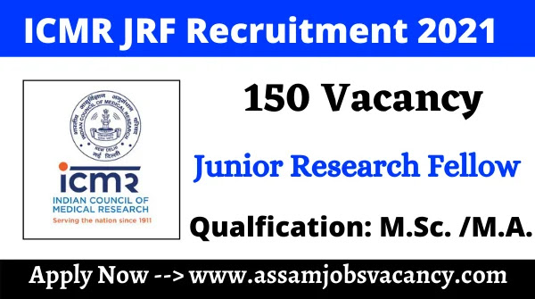 ICMR JRF Recruitment 2021 ~ 150 Vacancy Available for Junior Research Fellow Post; Apply Online