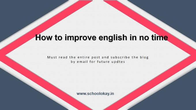 HOW TO IMPROVE YOUR ENGLISH NO TIME