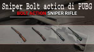 Sniper Bolt action di PUBG 1