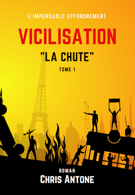 Vicilisation - La Chute - Tome 1