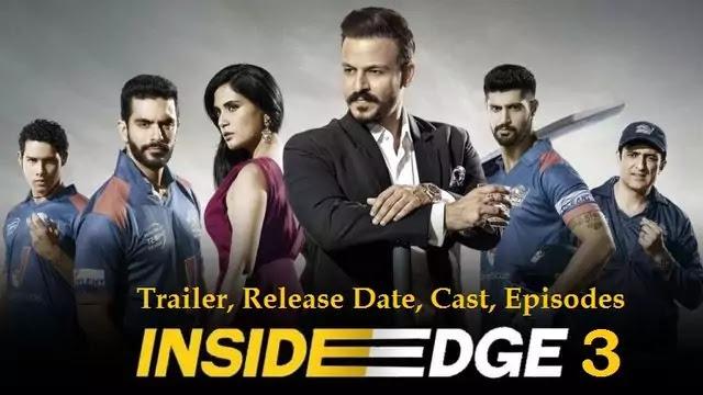 Inside Edge Season 3, Web Series movie Trailer, Release Date, Cast, Episodes – Amazon Prime