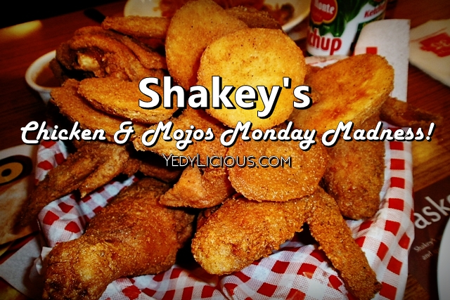 Shakey's Chicken 'N' Mojos Monday Madness Promo