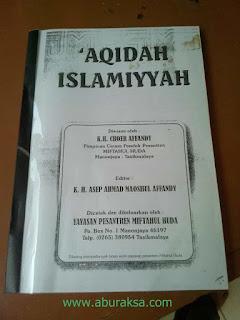 Download Buku 'Aqidah Islamiyyah Karya K.H. Choer Affandy - Pimpinan Pontren Miftahul Huda, Manonjaya Tasikmalaya