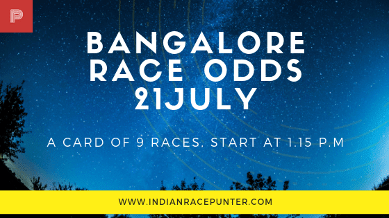 Bangalore Race Odds 20 July, free indian horse racing tips, trackeagle,  racingpulse, racing pulse