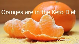 Oranges are in the Keto Diet