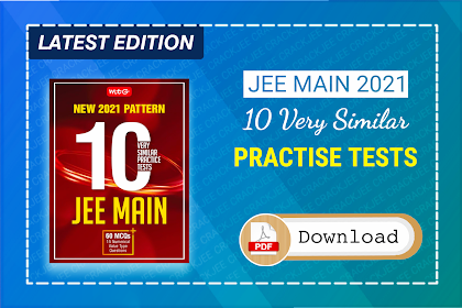 [PDF] New Pattern 10 Very Similar Practice Tests for JEE Main 2021 | Latest eBook