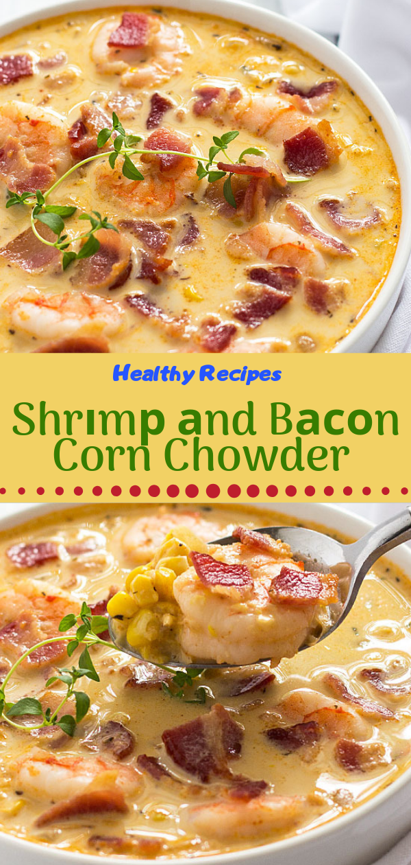Healthy Recipes | Shrіmр аnd Bасоn Corn Chowder, Healthy Recipes For Weight Loss, Healthy Recipes Easy, Healthy Recipes Dinner, Healthy Recipes Pasta, Healthy Recipes On A Budget, Healthy Recipes Breakfast, Healthy Recipes For Picky Eaters, Healthy Recipes Desserts, Healthy Recipes Clean, Healthy Recipes Snacks, Healthy Recipes Low Carb, Healthy Recipes Meal Prep, Healthy Recipes Vegetarian, Healthy Recipes Lunch, Healthy Recipes For Kids, Healthy Recipes Crock Pot, Healthy Recipes Videos, Healthy Recipes Weightloss, Healthy Recipes Chicken, Healthy Recipes Heart, Healthy Recipes For One, Healthy Recipes For Diabetics, Healthy Recipes Smoothies, Healthy Recipes For Two, Healthy Recipes Simple, Healthy Recipes For Teens, Healthy Recipes Protein, Healthy Recipes Vegan, Healthy Recipes For Family, Healthy Recipes Salad, Healthy Recipes Cheap, Healthy Recipes Shrimp, Healthy Recipes Paleo, Healthy Recipes Delicious, Healthy Recipes Gluten Free, Healthy Recipes Keto, Healthy Recipes Soup, Healthy Recipes Beef, Healthy Recipes Fish, Healthy Recipes Quick, Healthy Recipes For College Students, Healthy Recipes Slow Cooker, Healthy Recipes Spinach,  #healthyrecipes #recipes #food #appetizers #dinner #shrimp #bacon #corn #chowder