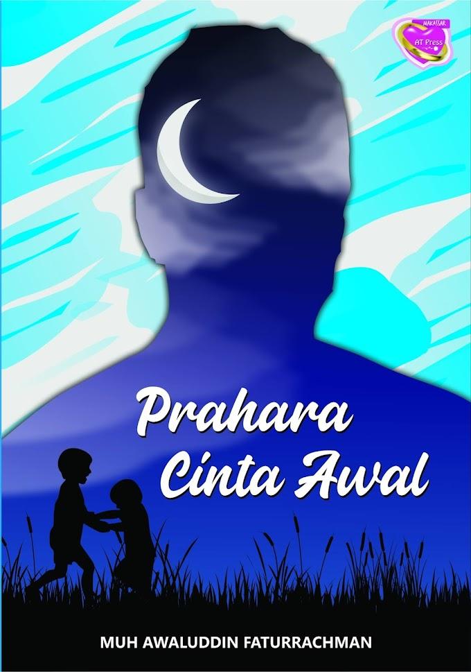Novel : Prahara Cinta Awal