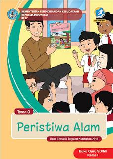 Buku Guru Tema 8 (Peristiwa Alam Kelas 1) Kurikulum 2013 Revisi 2017