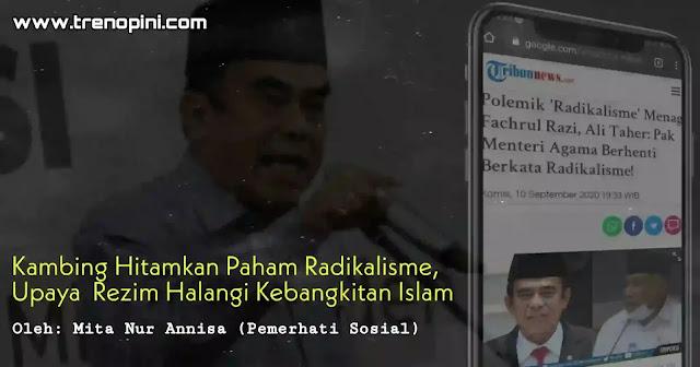 propaganda atau opini untuk menyudutkan Islam dengan cara mengambinghitamkan paham radikalisme di tengah umat
