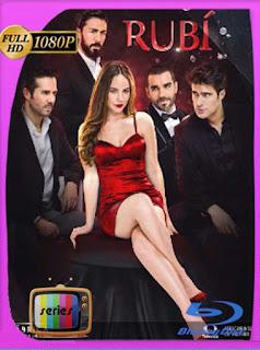 Rubí (2019) BM Temporada 1 [1080p] Latino [GoogleDrive] PGD