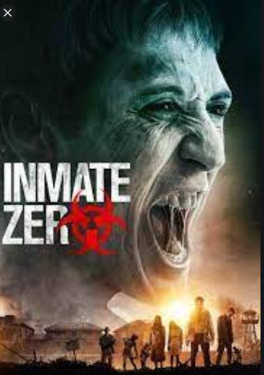 Watch Inmate Zero (2019) Hindi Dubbed