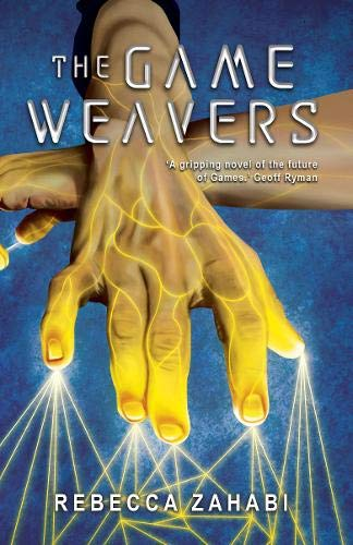 The Game Weavers by Rebecca Zahabi  book cover shows hand with golden glowing sparkles flowing from it
