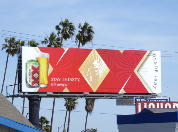 Dos Equis XX Stay thirsty billboard