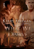 Review: What We Deserve by Kerry Freeman