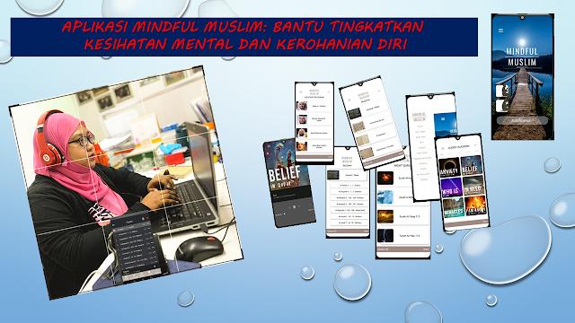 Aplikasi Mindful Muslim Bantu Tingkatkan Kesihatan Mental dan Kerohanian Diri