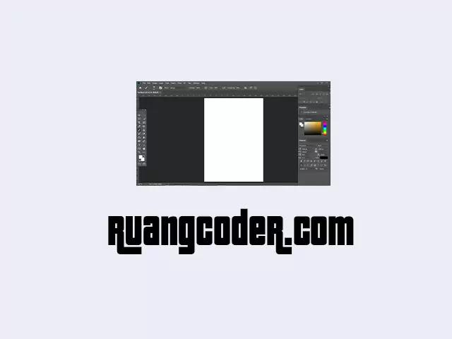 Cara Menggunakan Photoshop : Panduan untuk Pemula