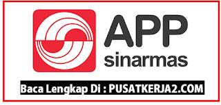 Lowongan Kerja SMA SMK D3 S1 PT Asia Pulp & Paper Indonesia Juni 2020
