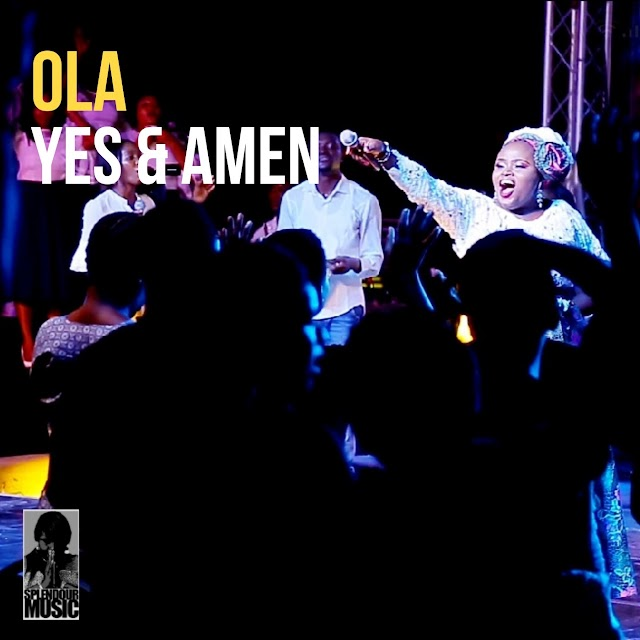 [Music + Video] Ola - Yes And Amen [Live]