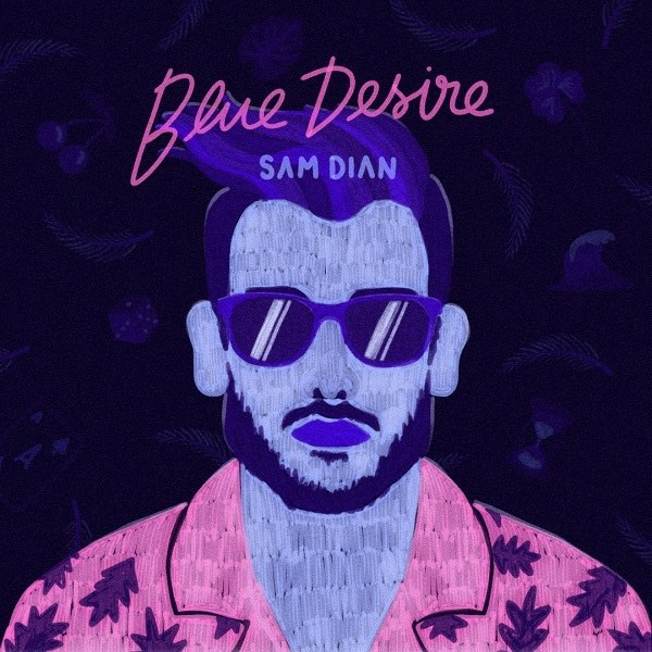 L'EP Blue Desire montre l'étendue du talent de Sam Dian