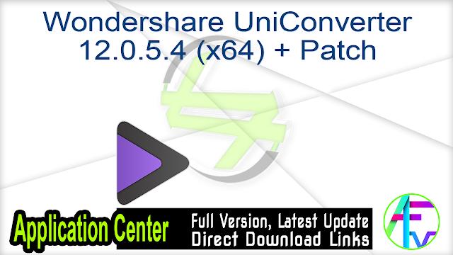 Wondershare UniConverter 12.0.5.4 (x64) + Patch