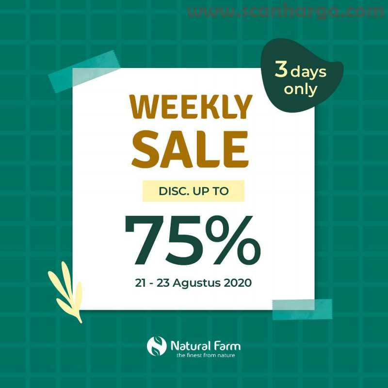 Promo Natural Farm Weekly Sale Weekend Discount up to 75%  3 days only!