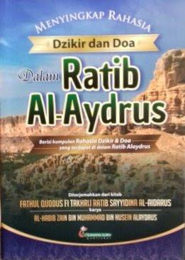 Teks Bacaan Ratib Al-Aydrus - Habib Abdullah bin Abu Bakar Alydrus Al-Akbar