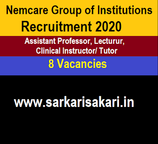 Nemcare Group of Institutions Recruitment 2020 -Assistant Professor/ Lecturur/ Clinical Instructor/ Tutor