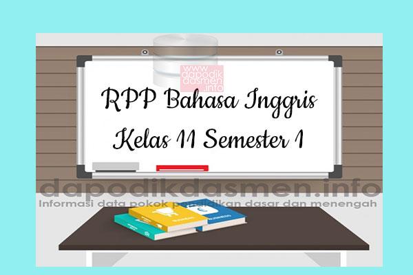RPP Bahasa Inggris Kelas 11 SMA MA Semester 1 Revisi Terbaru 2019-2020