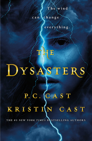 The Not So Public Library : The Dysasters by P C  Cast and Kristin